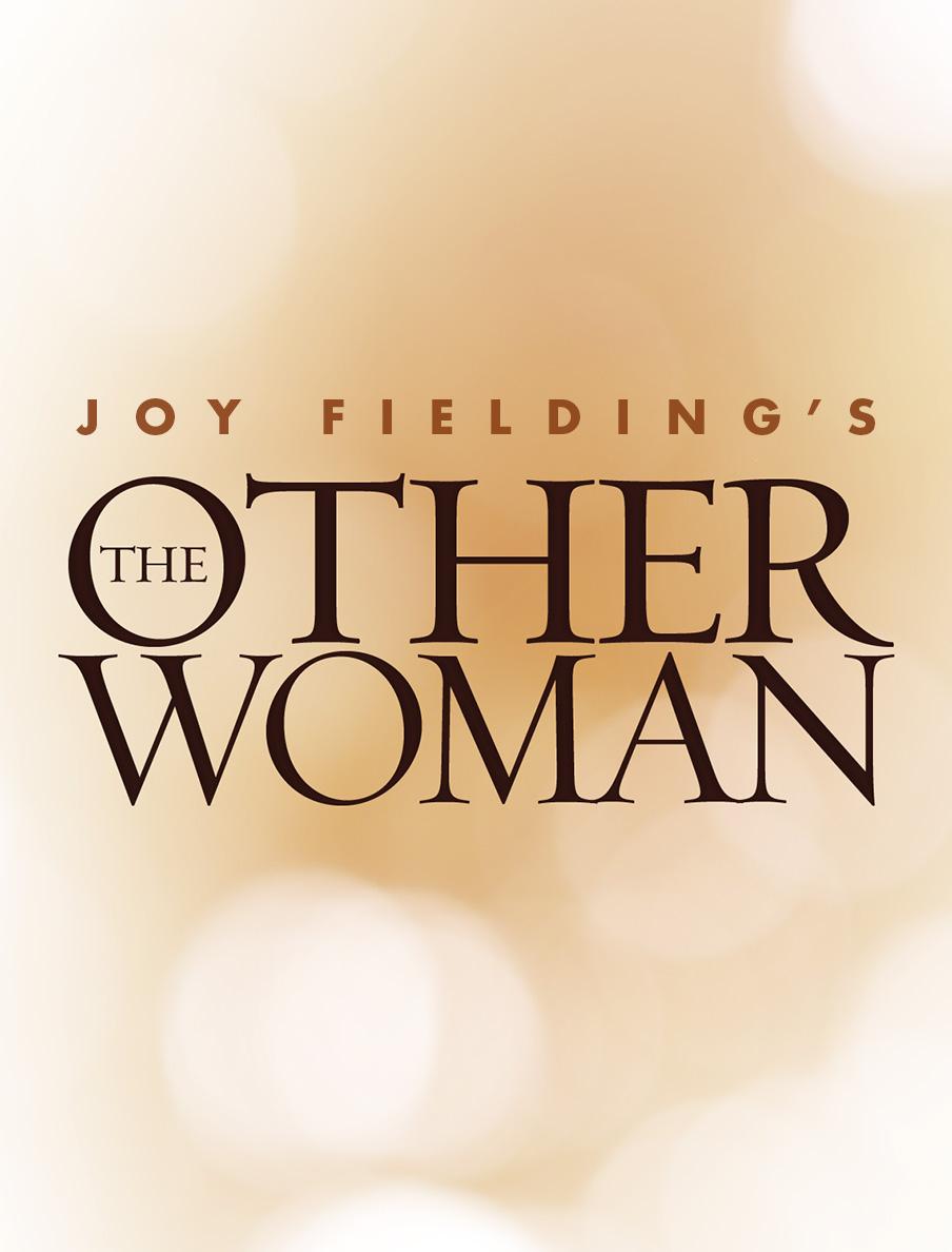 Joy Fielding's The Other Woman