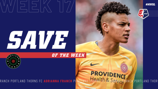 Adrianna Franch, Portland Thorns FC | Week 17 Save of the Week