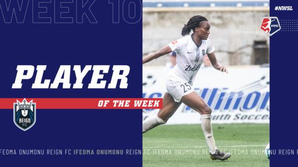 Ifeoma Onumonu, Reign FC | Week 10 Player of the Week