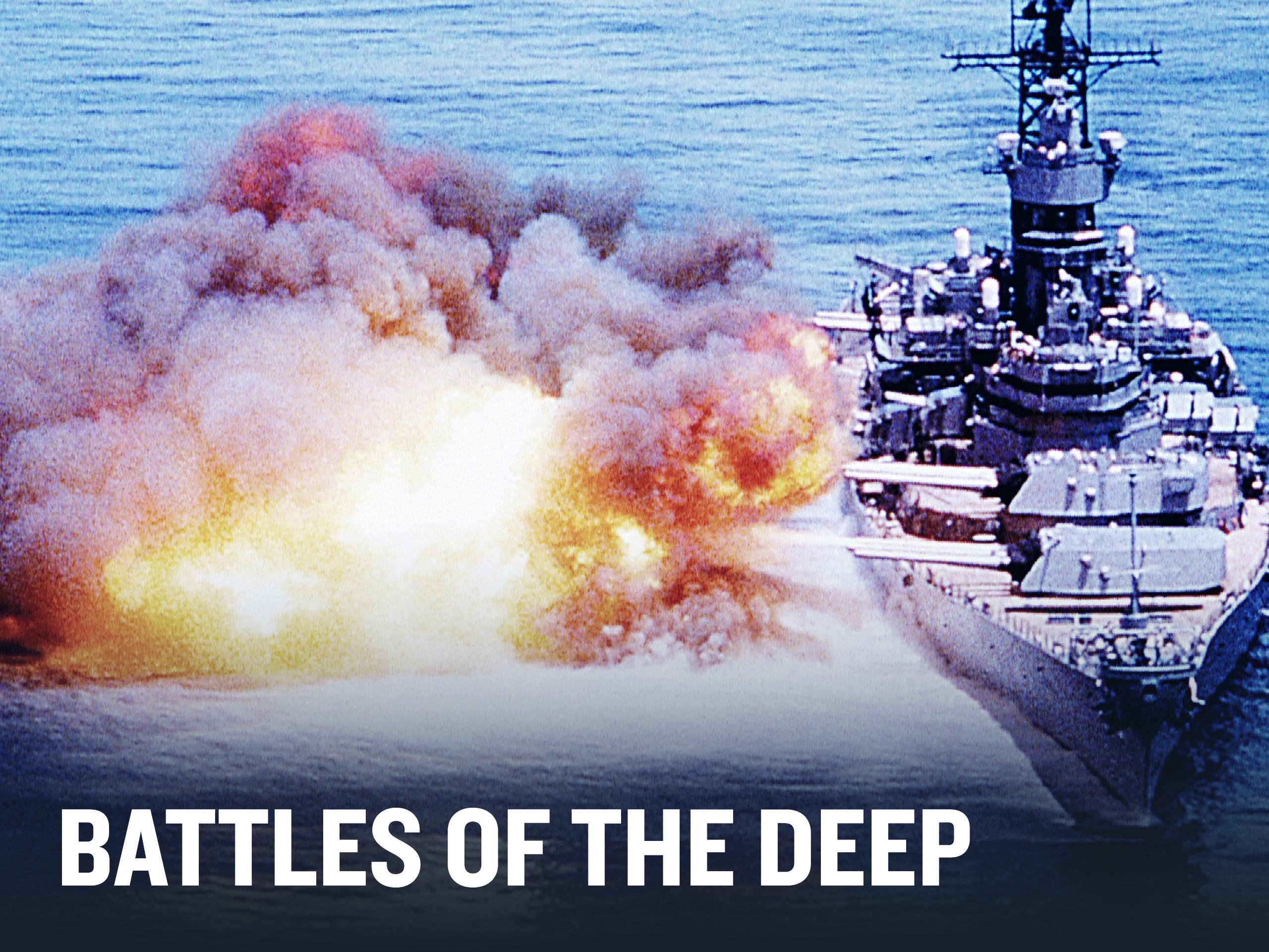 HISTORY Vault: Battles of the Deep