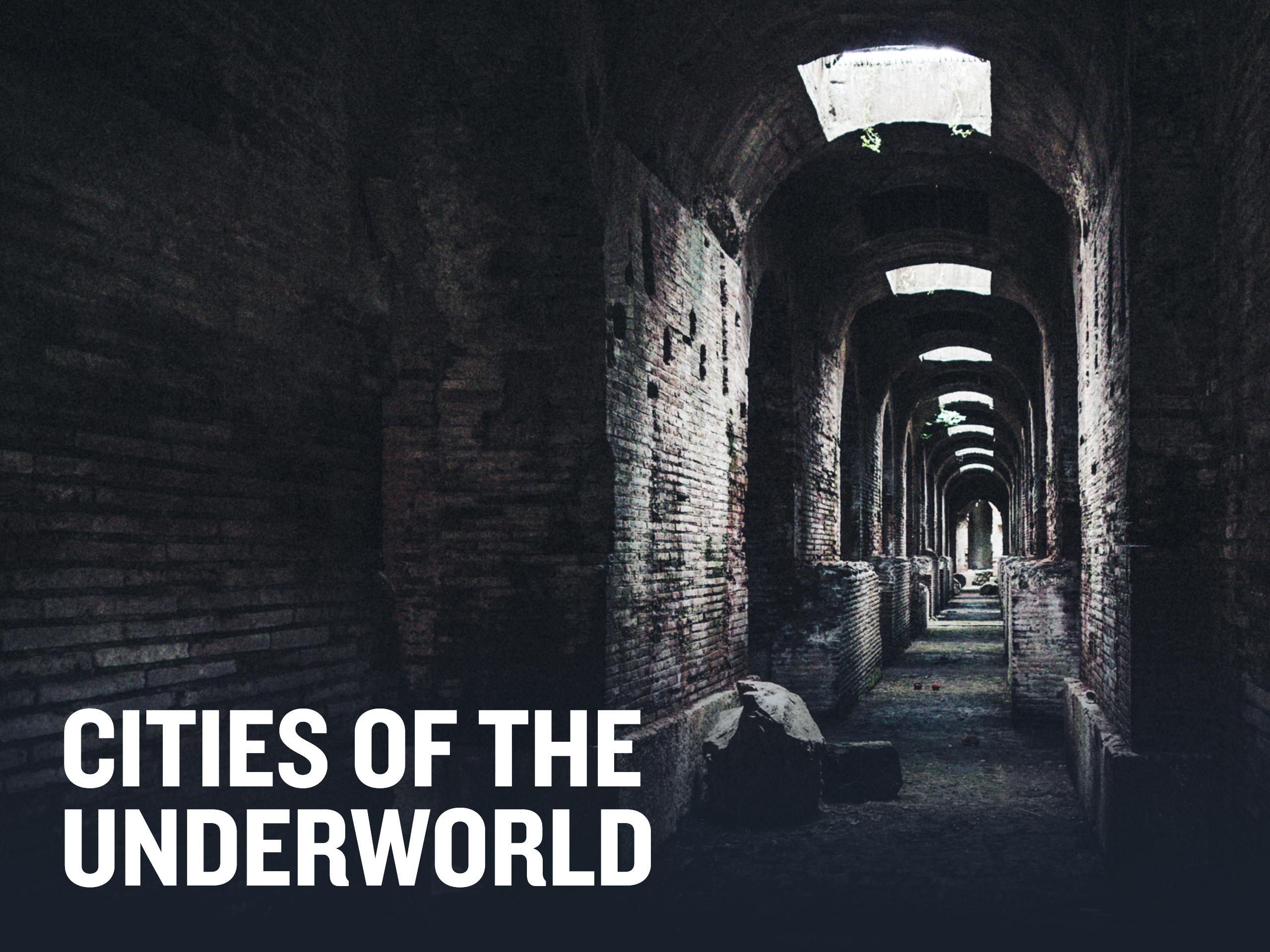 HISTORY Vault: Cities of the Underworld