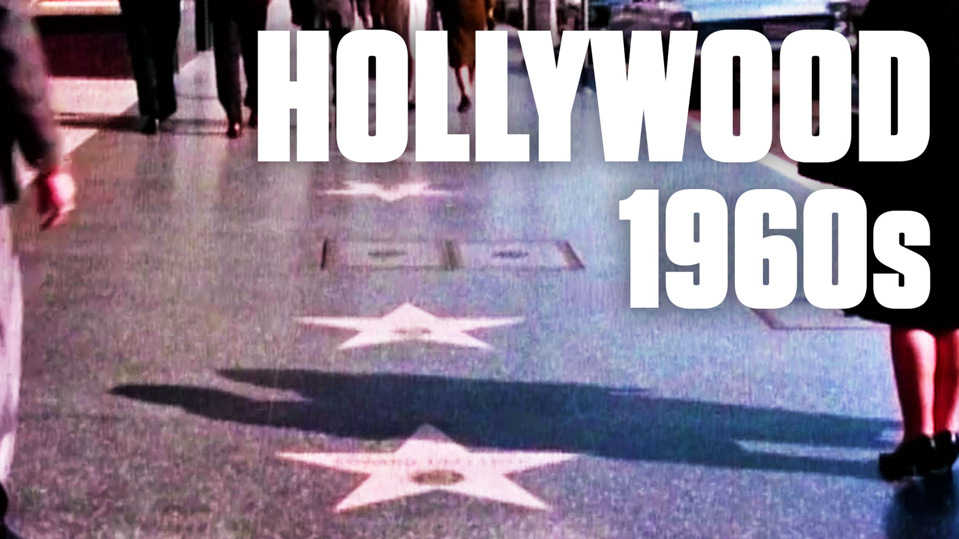 Take a Tour of 1960s Hollywood: 'The Most Glamorous Place in the World'