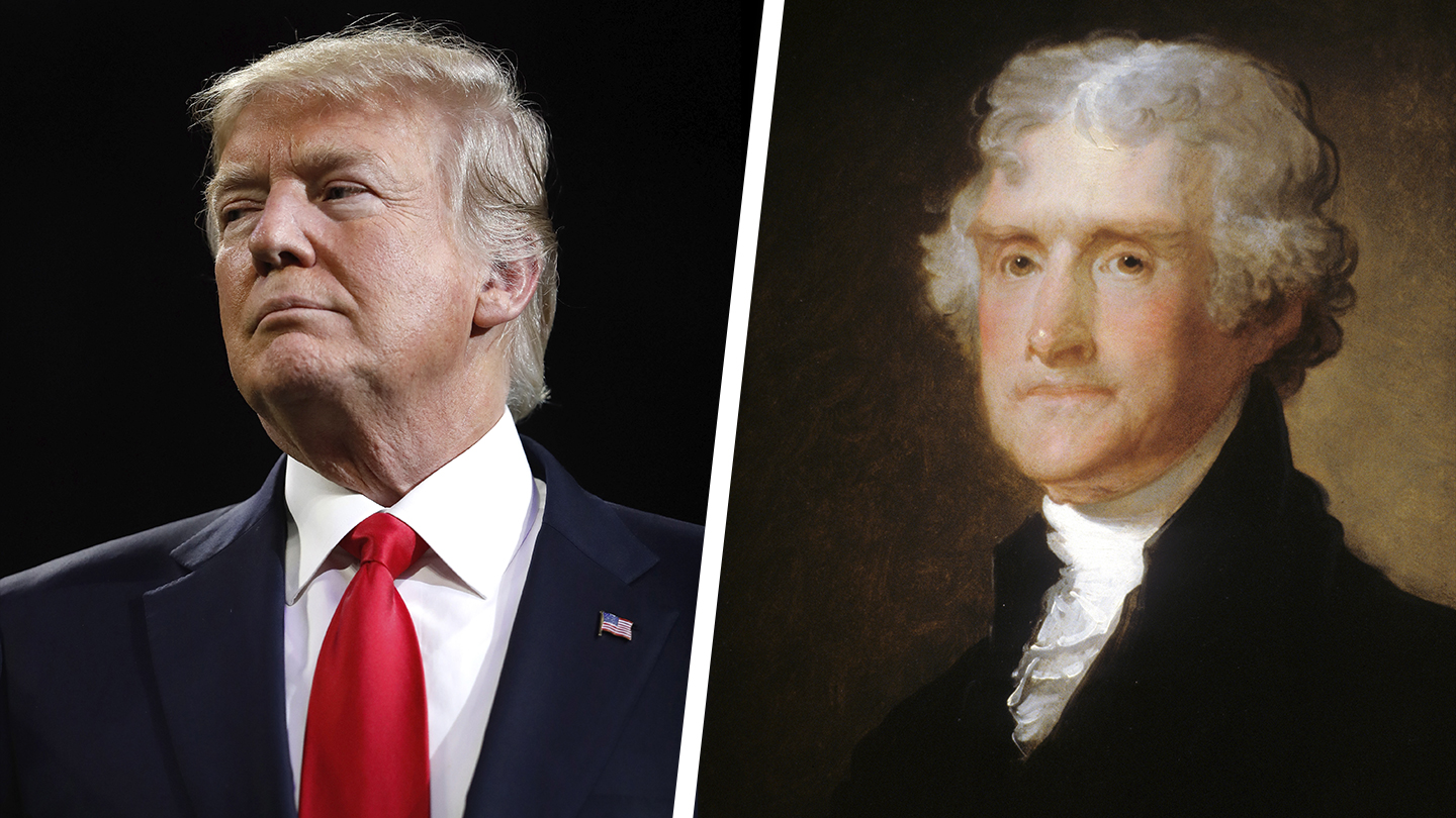 How Is President Trump Like Thomas Jefferson?