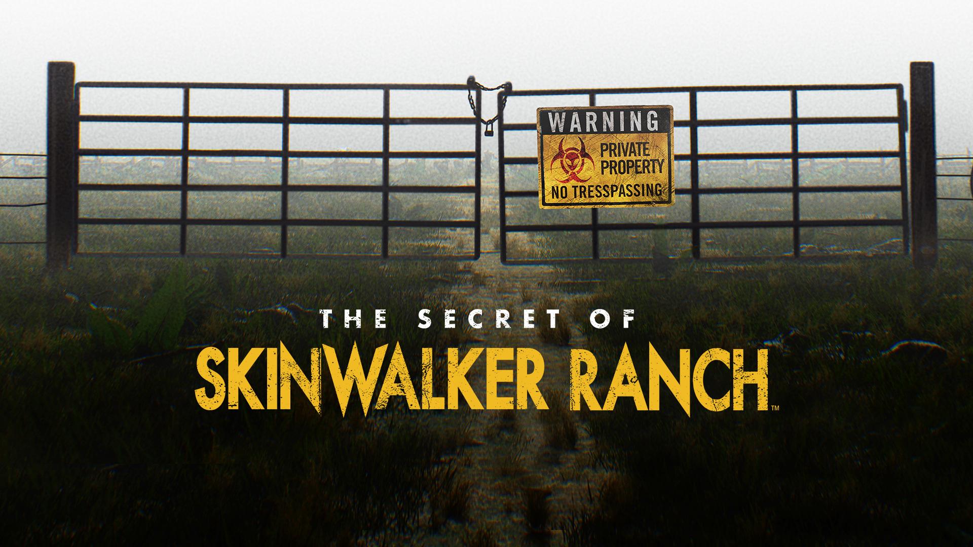 The Secret of Skinwalker Ranch Full Episodes, Video & More | HISTORY