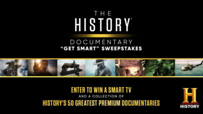 Enter Now: The HISTORY® Documentary Get Smart Sweepstakes