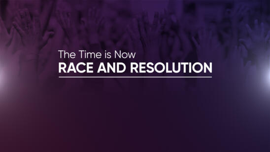 The Time Is Now: Race and Resolution