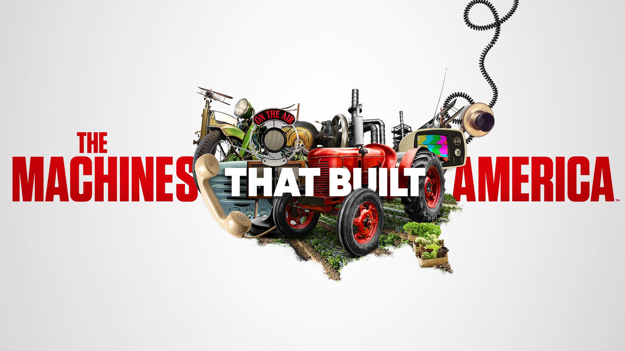 The Machines That Built America Alt Image