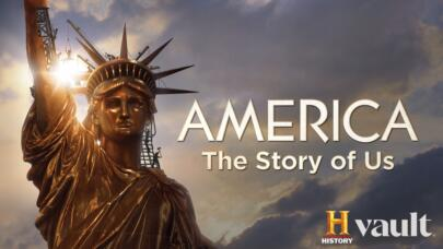 Watch America the Story of Us on HISTORY Vault
