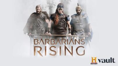 Watch Barbarians Rising on HISTORY Vault