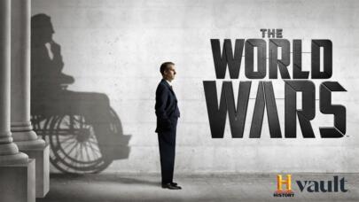 Watch The World Wars on HISTORY Vault