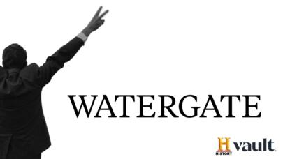 Watch Watergate on HISTORY Vault