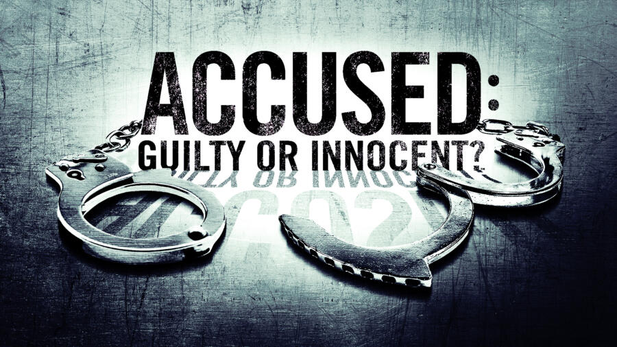 Accused: Guilty or Innocent? on A&E
