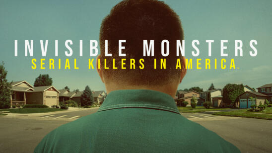 A&E's New Documentary Series 'Invisible Monsters: Serial Killers In America' Premieres 8/15 Followed By New Series 'I Survived A Serial Killer' on 8/18