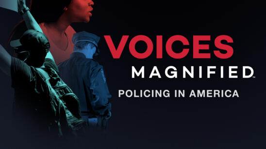 Voices Magnified: Policing in America