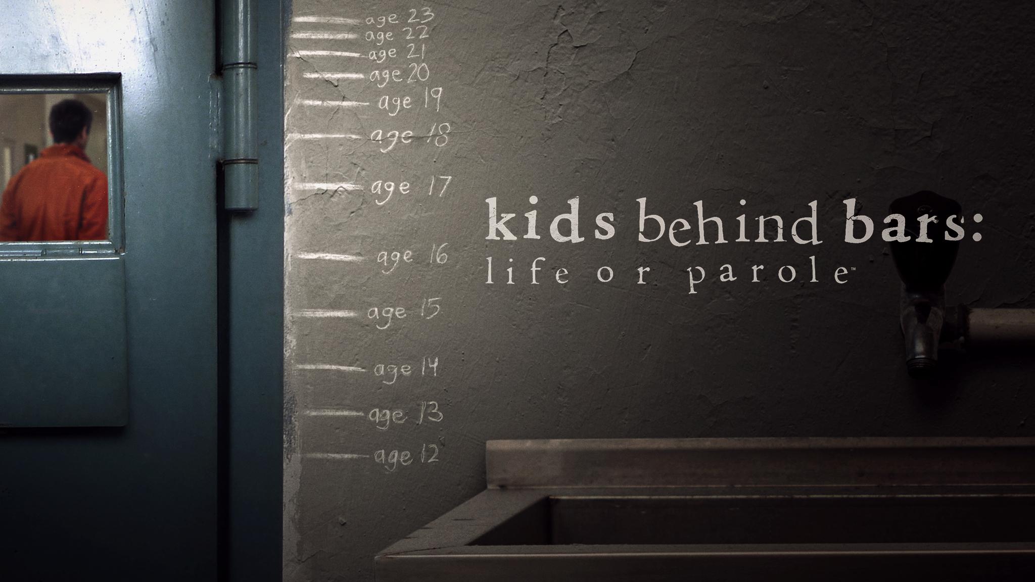 Kids Behind Bars: Life or Parole Alt Image