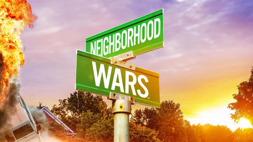 Neighborhood Wars