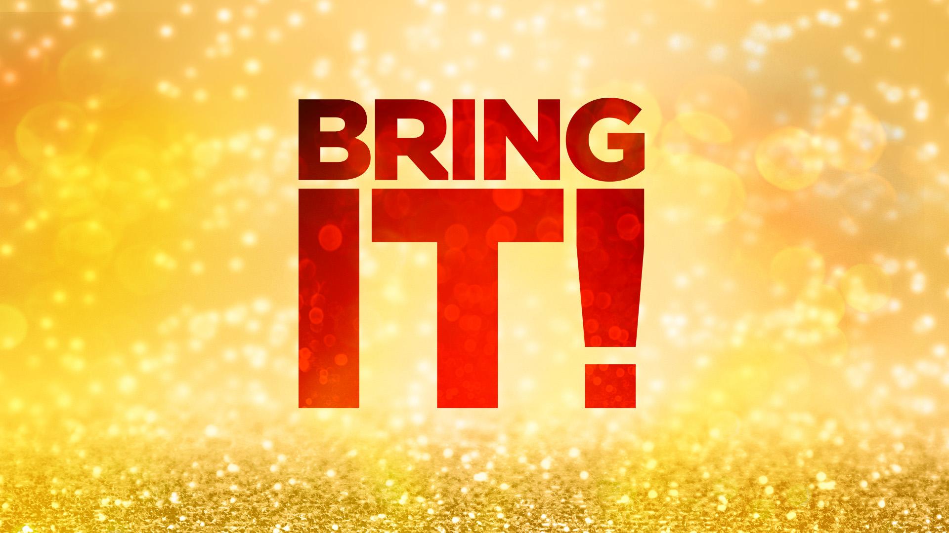 Bring It! Alt Image