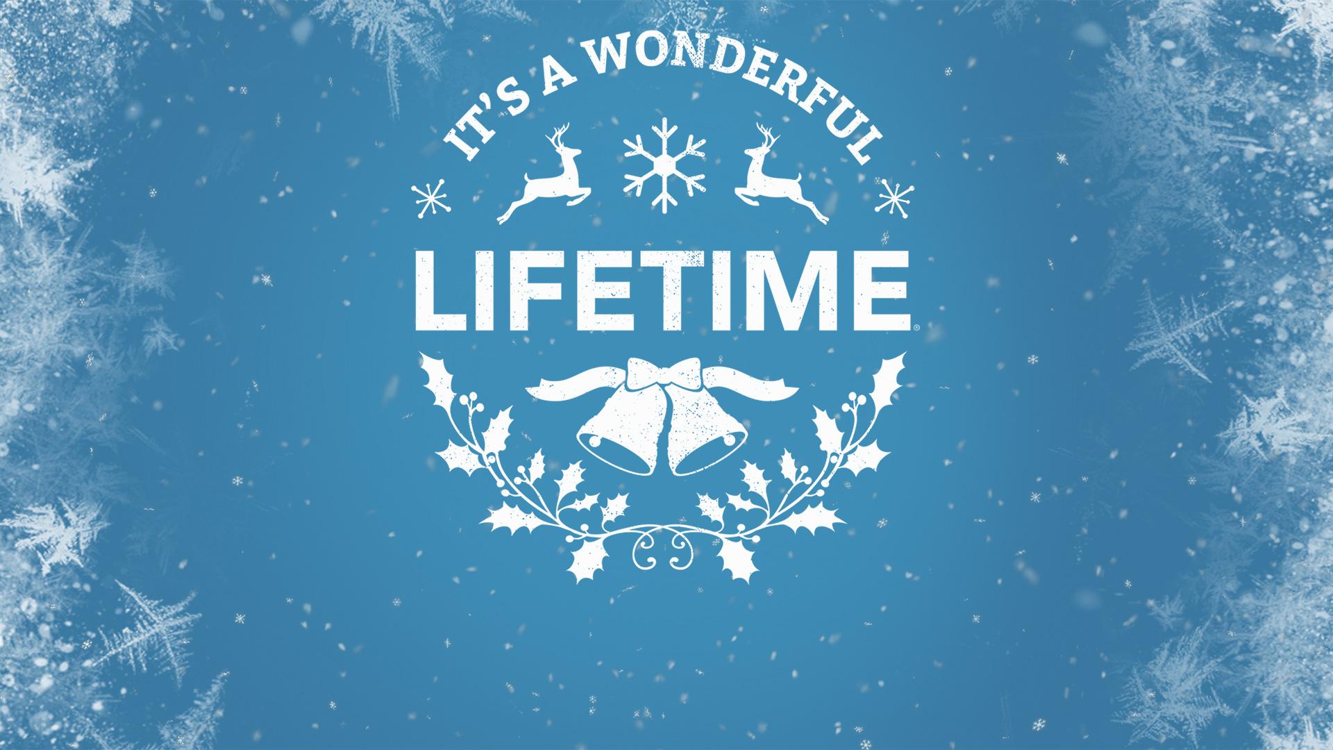 It's a Wonderful Lifetime