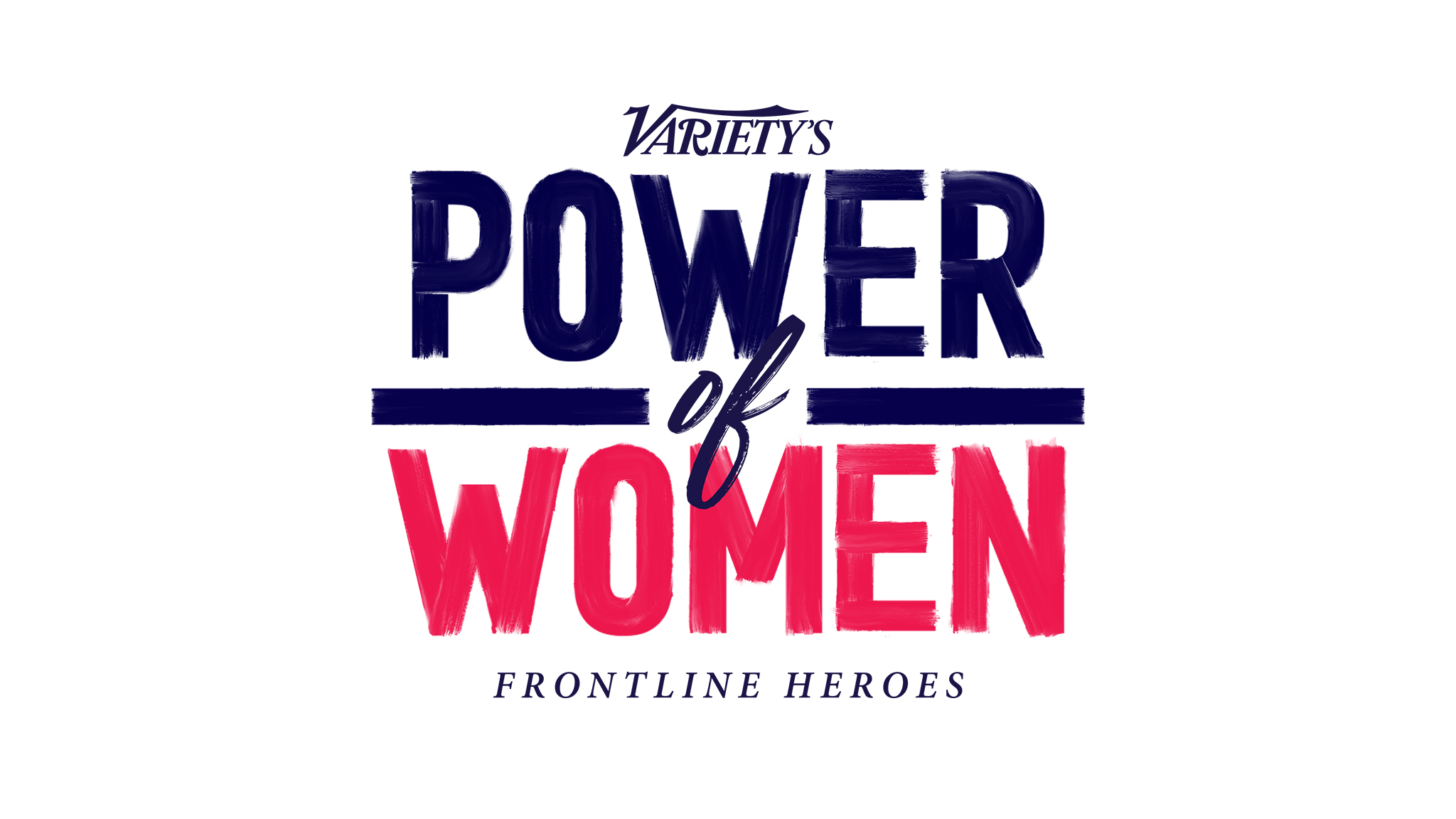 Variety's Power of Women: Frontline Heroes