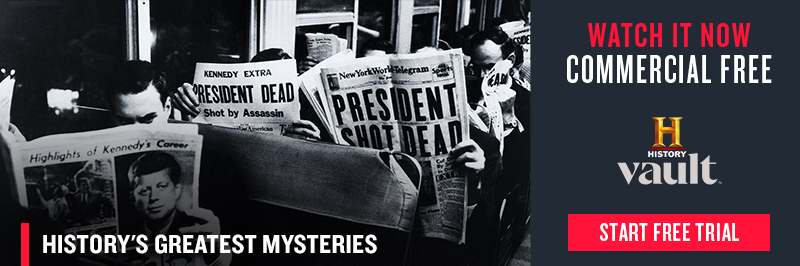 Watch the History's Greatest Mysteries video collection on HISTORY Vault