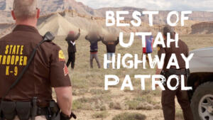 The Best of Utah Highway Patrol