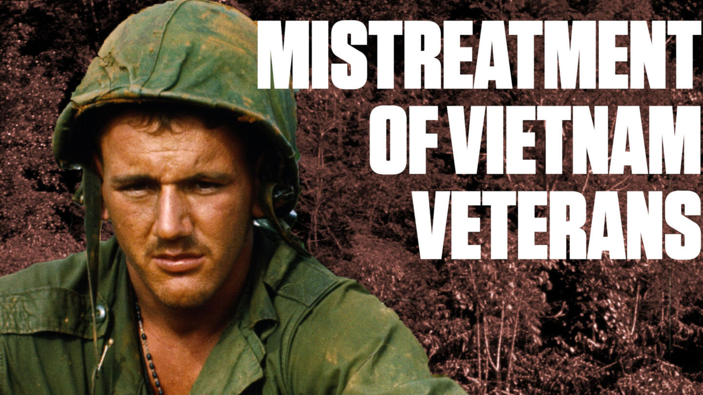 Why Vietnam War Vets Were Treated Poorly When They Returned History